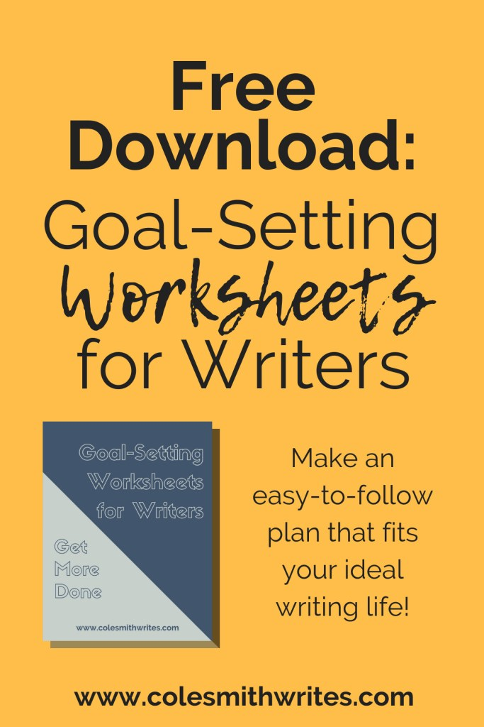 Get your free download: Goal-setting worksheets for writers | #writing #writinglife #writingtips #fiction #writersunite #writinginspiration #authors #readers #productivity #planner #indieauthors #indiepublishing #novel #club