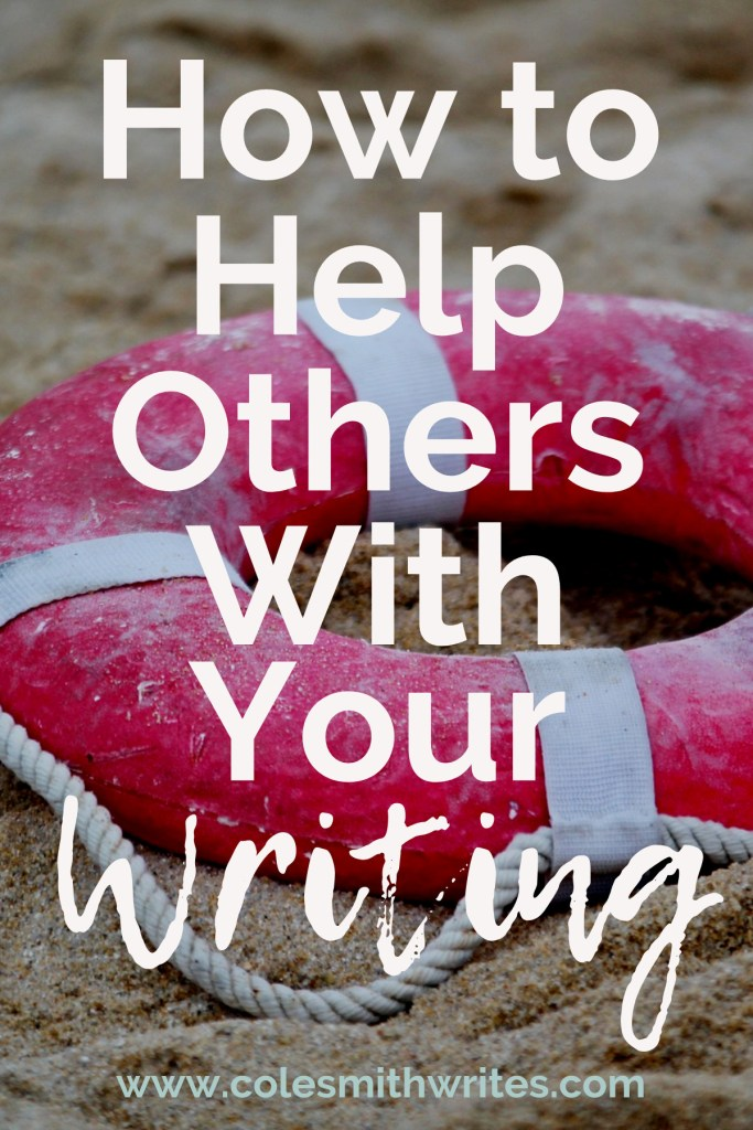Feel like you don't have anything to offer? Here's how to help others with your writing: #inspiration #advocate #writestuff #writingproblems #writersunite #writinghelp #writingadvice #writersblock