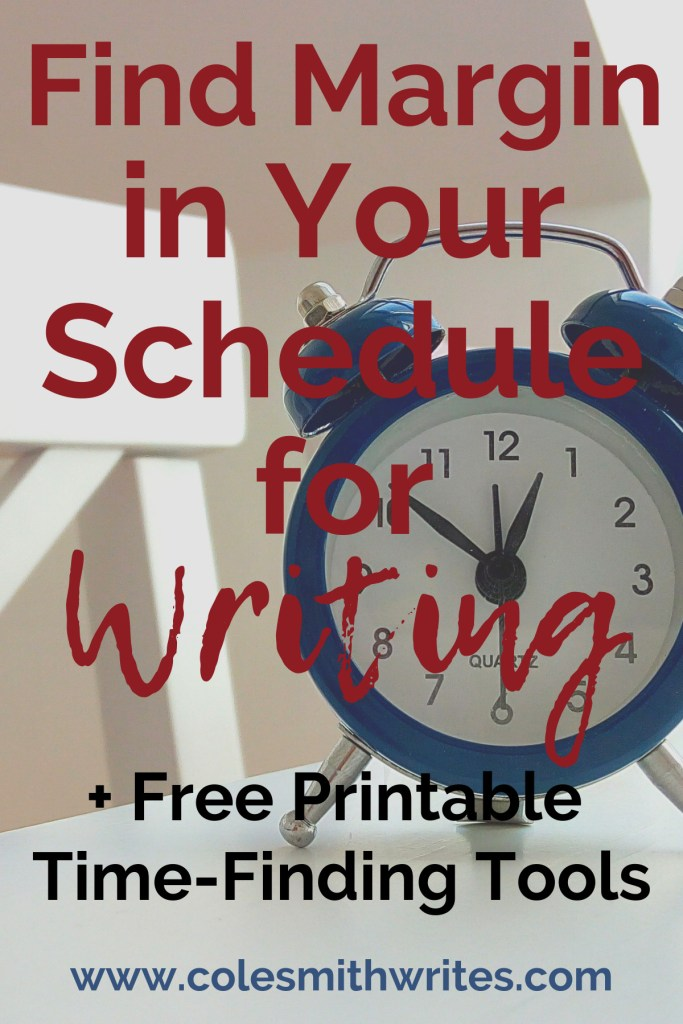 Here are some ideas to find margin in your schedule for writing: | #indieauthors #indiepublishing #writingtips #fiction #nonfiction #writersblock #authors #readers