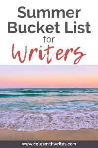 A Summer Bucket List for Writers
