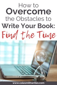 Here's how to find the time to write your book | #authors #fiction #readers #writingtips