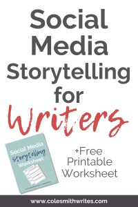 Try social media storytelling for writers |