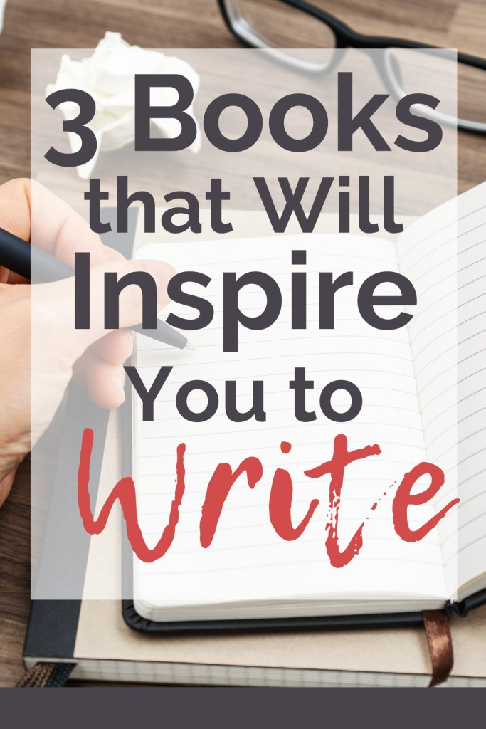 Guaranteed, these are 3 books that will inspire you to write | #authors #bookreview #inspiration #motivation #readers #reviews #selfpublishing #writers #writersblock #writing