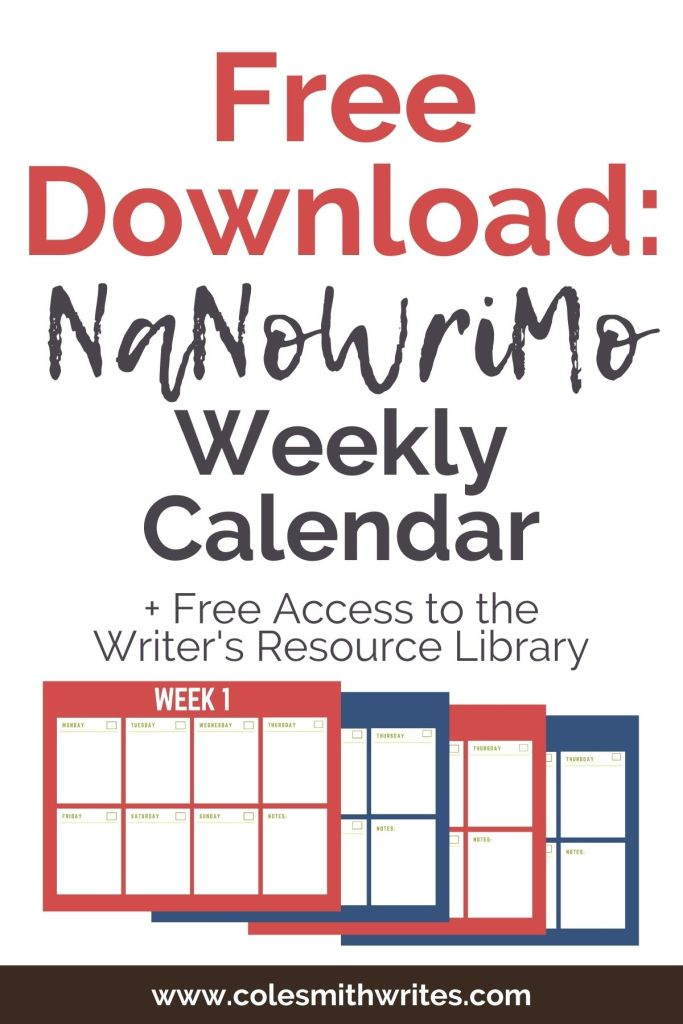 Free Download: NaNoWriMo Weekly Calendar | #indieauthors #writing