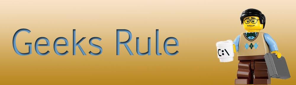 Geeks Rule Banner