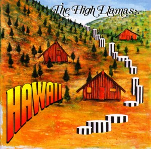 The High Llamas - Hawaii CD cover