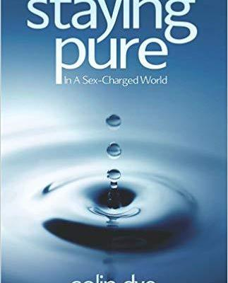 Staying_Pure_in_a_Sex-Charged_World_colin-dye