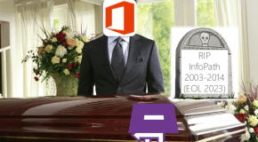 Infopath is Dead. Funeral Announced for #SPC14
