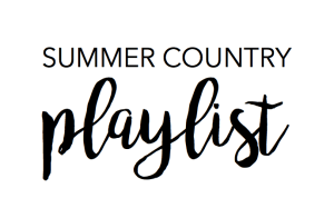 Summer Country Playlist