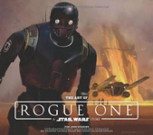 The Art of STAR WARS - Rogue One: A STAR WARS Story