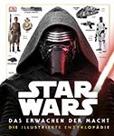 STAR WARS Das Erwachen der Macht - Die illustrierte Enzyklopädie