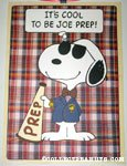 Snoopy 'It's cool to be Joe Prep' Poster