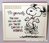 Snoopy dancing 'Be Yourself' Plaque