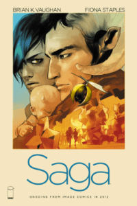 Saga, by Brian K. Vaughan and Fiona Staples. Published by Image Comics.