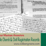 "The Two Main ""Go-To"" Record Types for Researching Mexican Genealogy"