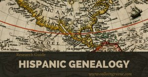 Hispanic Genealogy Guide