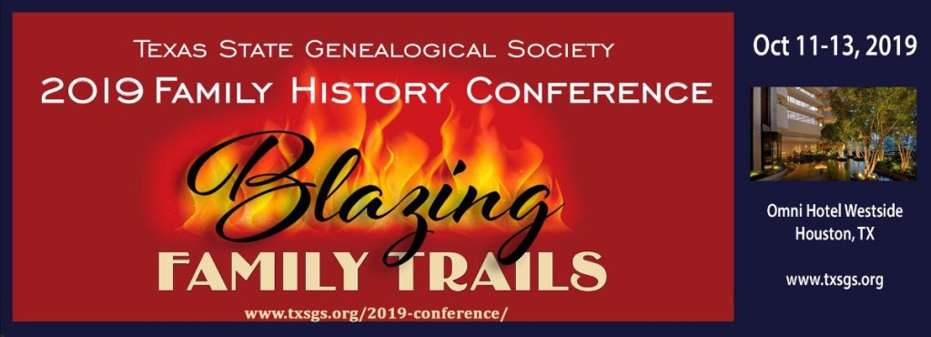 The 2019 Texas State Genealogical Society family history conferences takes place October 11th - 13th in Houston, Texas.