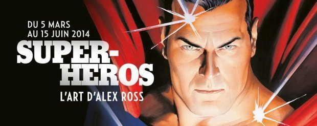 Poster for Superheroes-The art of Alex Ross until June 15, 2014 at the Mona Bismarck American Center for Art and Cullture