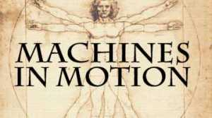 Leonardo da Vinci: Machines in Motion