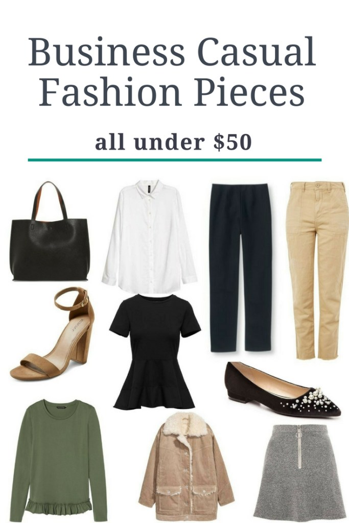 Business Casual Fashion Pieces: Under $50. Fashion for the Workplace: Wardrobe pieces for under $50