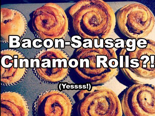 Bacon-Sausage Cinnamon Rolls by Meghan Rose (via CollegiateCook.com)