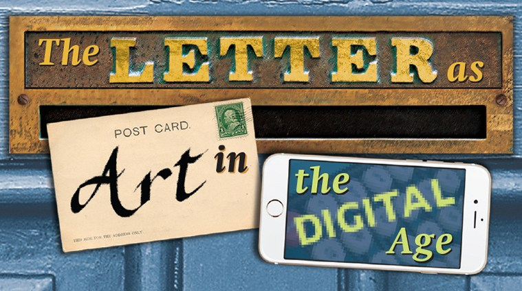 """Artwork for """"The Letter as Art in the Digital Age."""""""
