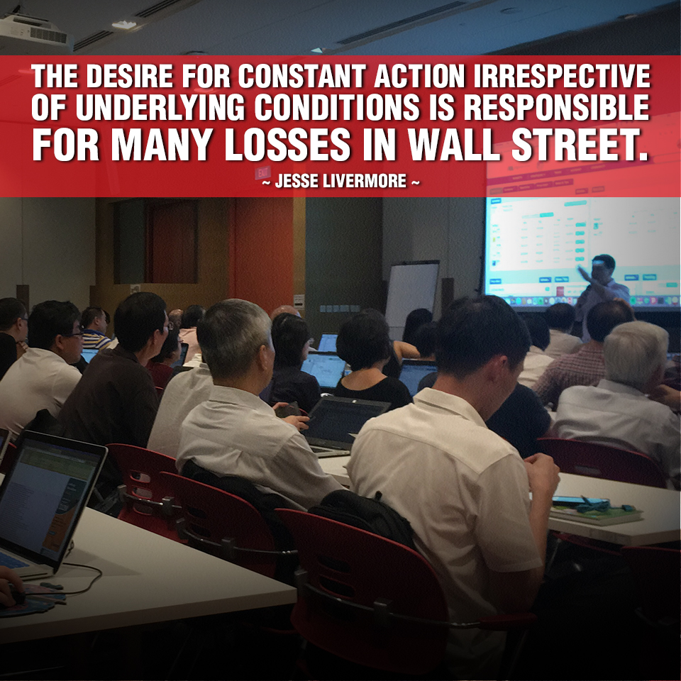 Jesse Livermore Quote: The desire for constant action irrespective of underlying conditions is responsible for many losses in Wall Street.