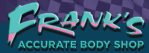 Frank's Accurate Body Shop