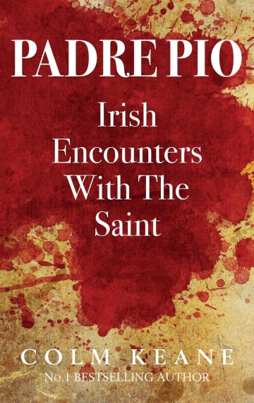 Padre Pio – Irish Encounters with the Saint