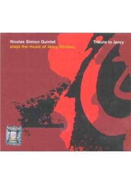 Nicolas Simion Quintet: Tribute to Jancy