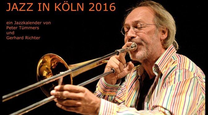 Der Kölner Jazz Kalender 2016 ist da