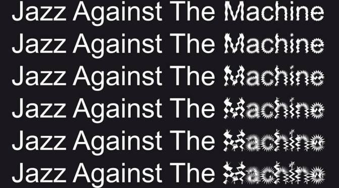 Jazz Against the Machine 2016