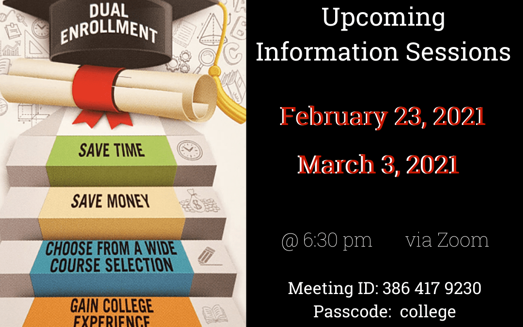Earn College Credits NOW- Information Sessions 2/23 and 3/3 at 6:30 pm