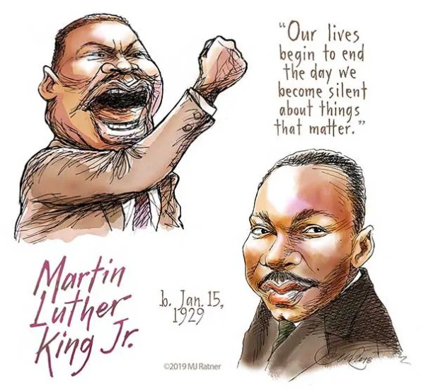 A cartoon of 2 faces of MLK with a quote that says: Our lives begin to end the day we become silent about things that matter.
