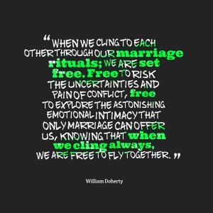 Marriage Rituals Set us Free