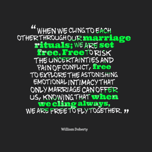 Marriage Rituals Set us Free