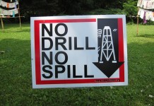 No Drill, no spill sign protesting fracking.