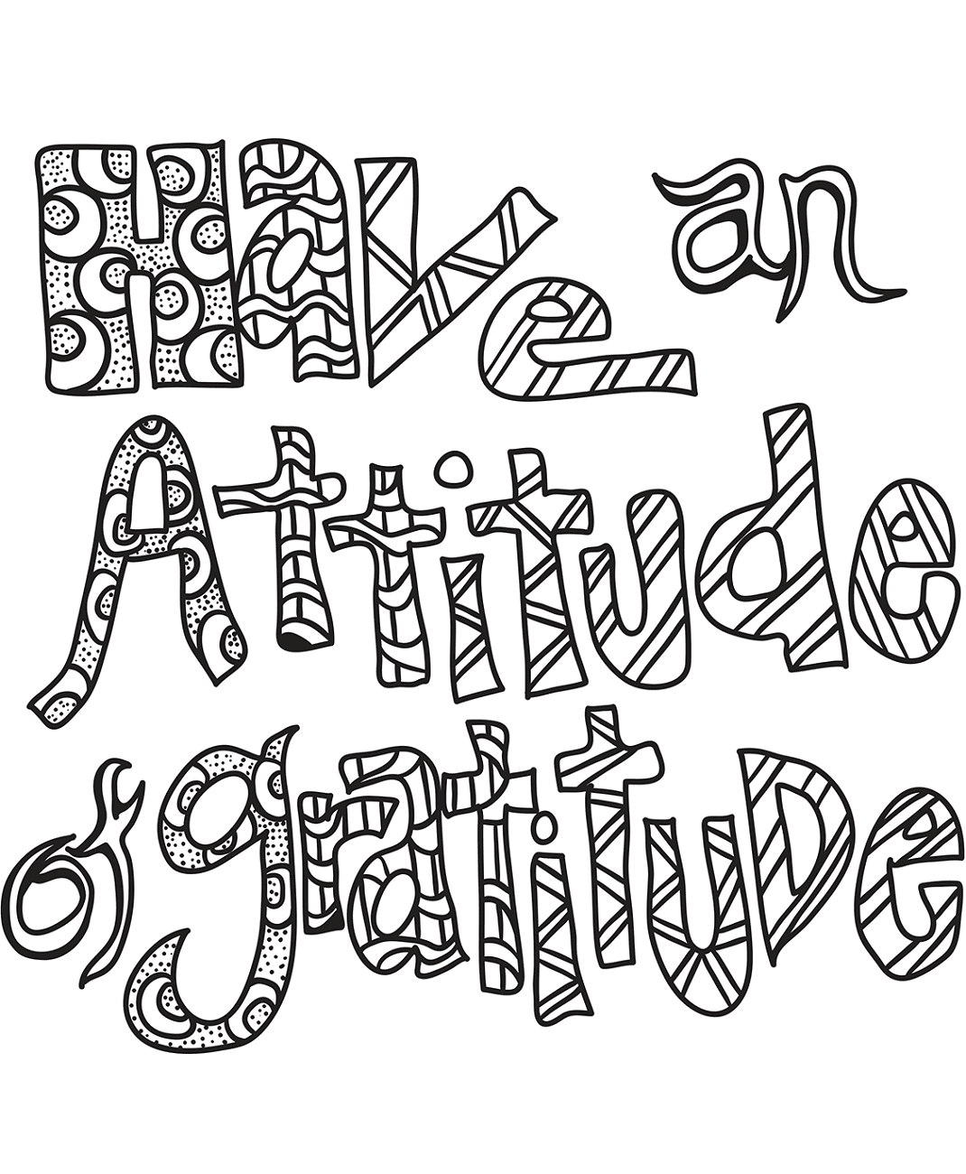 Have An Attitude Of Gratitude Doodle Coloring Page