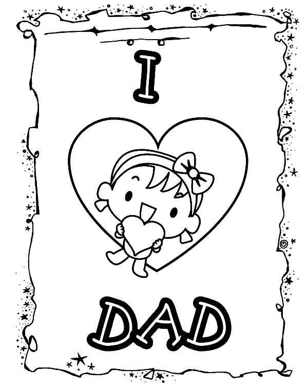 Happy father day card i love dad coloring pages coloring sky, i love my daddy coloring pages