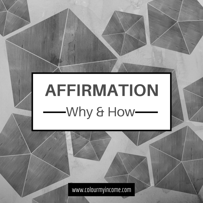 Affirmations - Why and How They Work