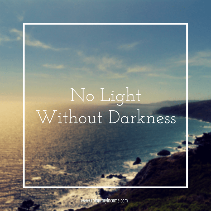 No Light Without Darkness