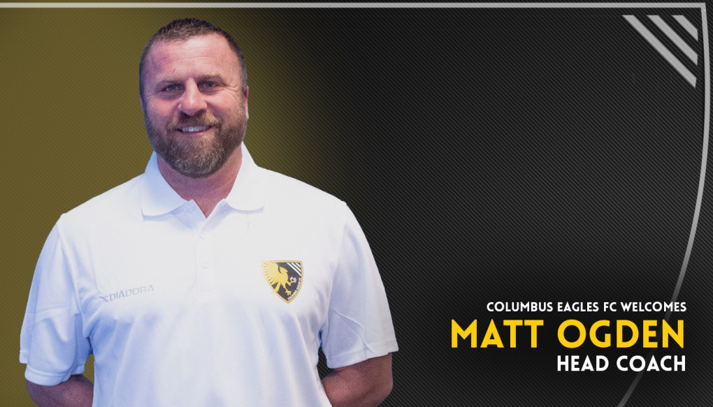 Matt Ogden becomes the third head coach in Columbus Eagles FC history | Ralph Schudel