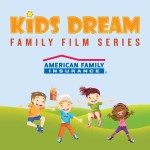 Marcus Theatres Kids Dream Summer Film Series
