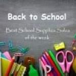 Back to School: Best School Supplies Sales this Week