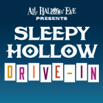 All Hallows' Eve Sleepy Hollow Drive-In at Ohio Village