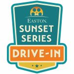 (Updated movies) Easton Drive-in Movies Sunset Series