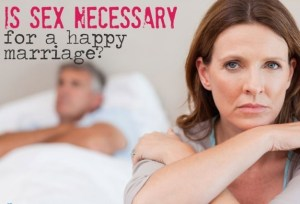 Is sex necessary for a happy marriage