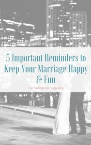 5-important-reminders-to-keep-your-marriage-happy-fun
