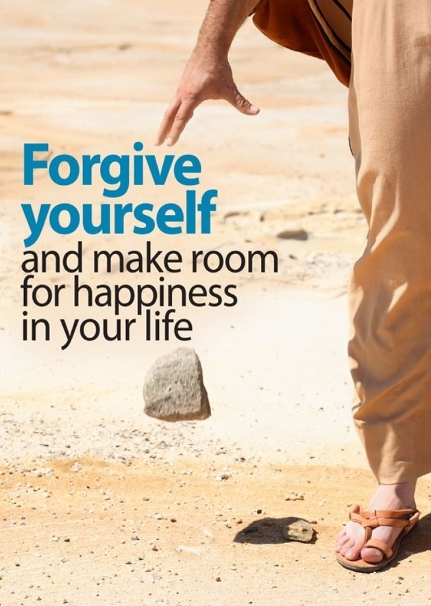 Forgive yourself and make room for happiness in your life