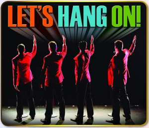 Let's hang On Frankie Valli Tribute show